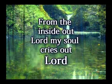 From The Inside Out - Hillsong - Worship Video W-lyrics.wmv video