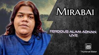 MIRA BAAI - NAGARBAUL JAMES Song Covered by f.alam adnan