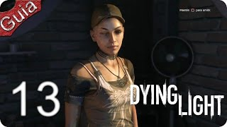 Dying Light parte 13 Español PS4