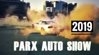 PARX SUPERCAR SHOW 2019 | Drifting Car | Auto show
