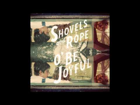 Shovels And Rope - Carnival
