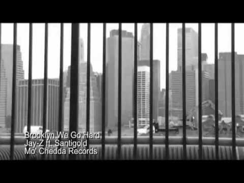 Brooklyn We Go Hard – Jay-Z Ft. Santagold