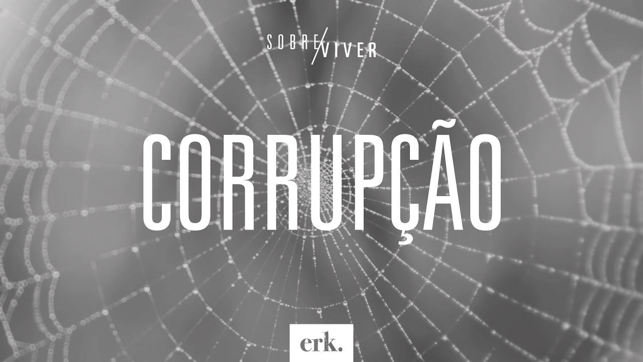Sobre Viver #337 - Corrupção