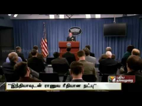 US looking forward to Indo-US Military Ties