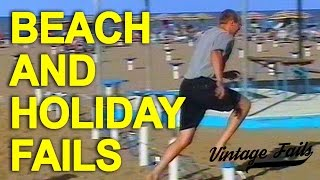 Vintage Fails Compilation - Beach and holiday fails funny!