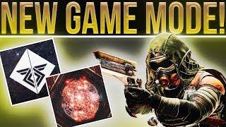 Destiny 2. NEW GAME MODE!!