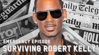 Emergency Episode: Grass Routes Podcast's Surviving R. Kelly Reactions