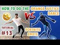 Lagu How To Do The Orange Justice Dance In Real Life Advanced & Simple Version (Dance Tutorial #13)