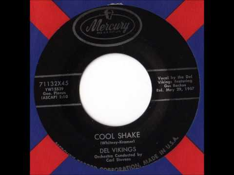 Del-vikings - Cool Shake