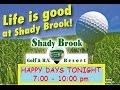 HAPPY DAYS at Shady Brook Golf & RV Resort - Sumterville Florida