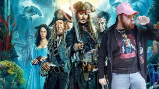 Not a Review: Pirates of The Caribbean - Dead Men Tell No Tales
