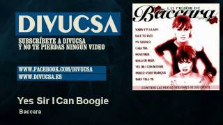 Baccara - Yes Sir I Can Boogie - Divucsa