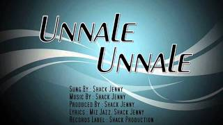 MALAYSIAN TAMIL SONG 2014 ~ Unnaley Unnaley (Solo) - Shack Jenny