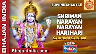 Shreeman Narayan Narayan Hari Hari - Sadhana Sargam - - Devotional Songs - Best Lord Vishnu  Bhajan