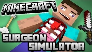 Minecraft Surgeon Simulator part -1-
