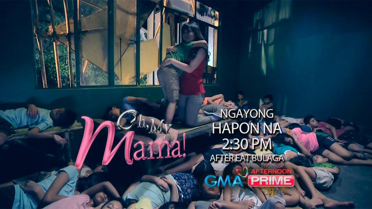 'Oh, My Mama!': Ngayong hapon na