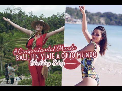 #CONQUISTANDOELMUNDO - BALI, UN VIAJE A OTRO MUNDO... POR SHELDRY SÁEZ