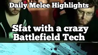 Daily Melee Highlights: Sfat with a crazy Battlefield Tech