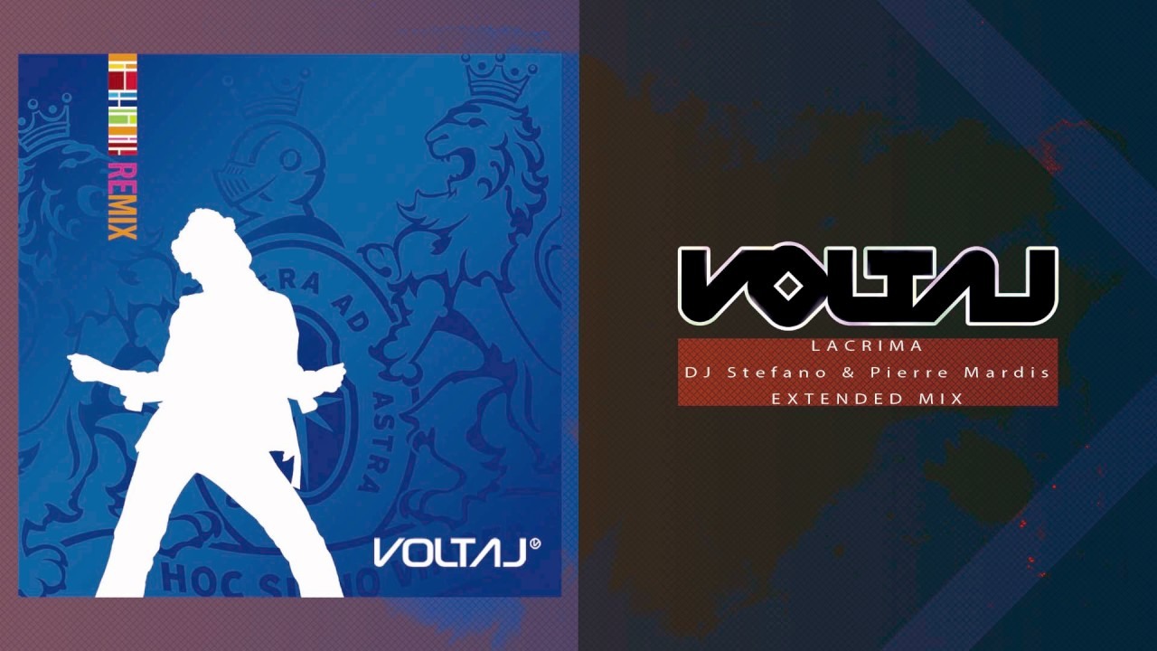Voltaj - Lacrima (DJ Stefano & Pierre Mardis Extended Mix)