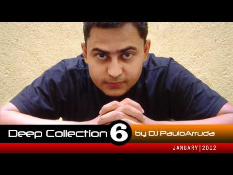 Deep House Collection 6 by DJ Paulo Arruda