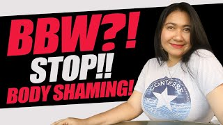 BBW?! CEWE GENDUT? Stop Body Shaming!!