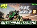 🔴 Farming Simulator 19 #02 - Anteprima Italiana