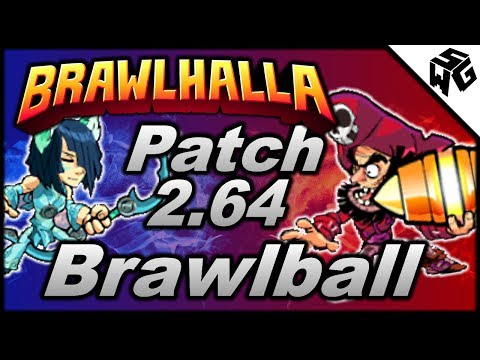 Patch 2.64 Brawlball Edition! - Brawlhalla Gameplay :: I'm A Defender!