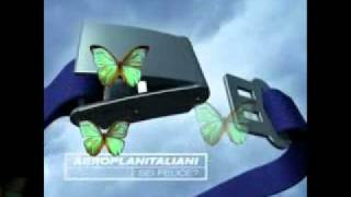 Watch Aeroplanitaliani Sei Felice video