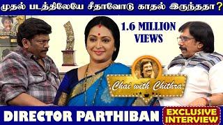 முதல் படத்திலேயே சீதாவோடு காதல் இருந்ததா?  | Parthiepan Exclusive Interview | Chai With Chithra