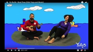 Boats (Boat Pose & Bow Pose, Animated) | Kids Yoga Music and Mindfulness with Yo Re Mi