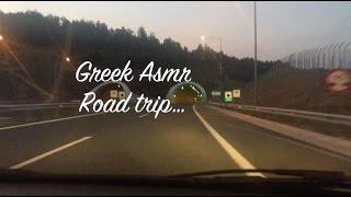Greek Asmr~ Relaxing Roadtrip with light trigers (no talking)