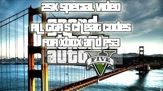 25K Special: All GTA 5 Cheat Codes; Xbox 360 & PS3 Grand Theft Auto 5 Cheats)