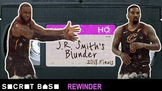 J.R. Smith's NBA Finals blunder deserves a deep rewind   Warriors vs Cavaliers 2018