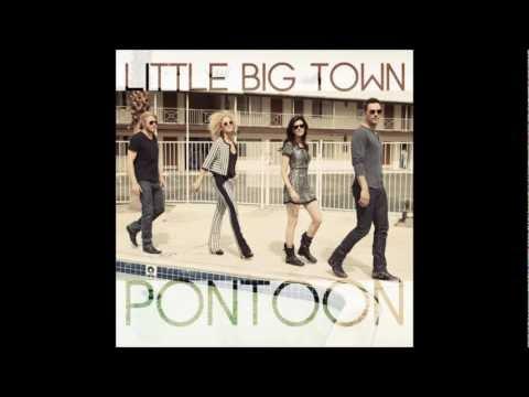 Pontoon- Little Big Town Lyric Video (in Description Bar) video