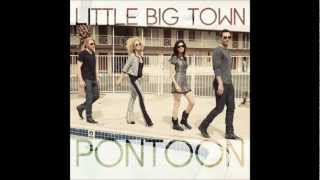 Pontoon- Little Big Town Lyric Video (In Description Bar)