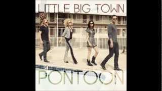 Pontoon- Little Big Town Lyric Video (In Description Bar)