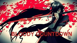 AMV - BLOODY COUNTDOWN -
