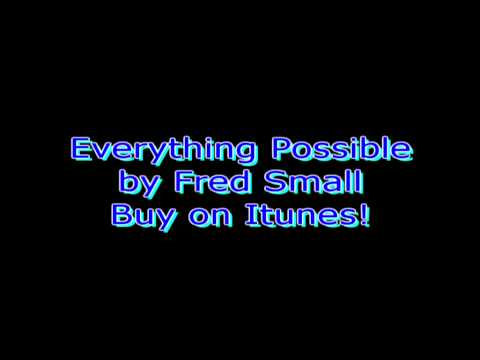 Fred Small - Everything Possible
