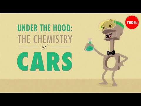 Under the hood: The chemistry of cars - Cynthia Chubbuck
