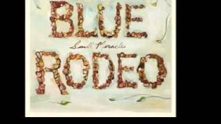 Watch Blue Rodeo Where I Was Before video
