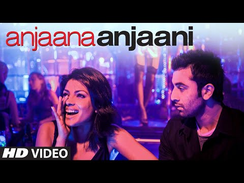 Anjaana Anjaani Title Song  | Ranbir Kapoor Priyanka Chopra