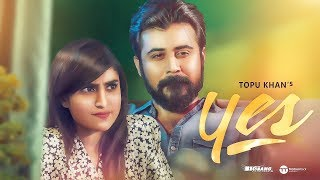 Yes | Afran Nisho | Anika Kabir Shokh | Bangla New Natok 2019