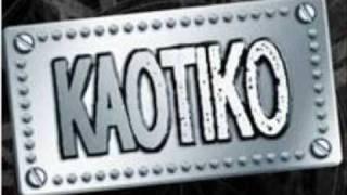 Watch Kaotiko Otra Noche video