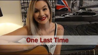 Download Lagu One Last Time | Ariana Grande | Carina Mennitto Cover Gratis STAFABAND