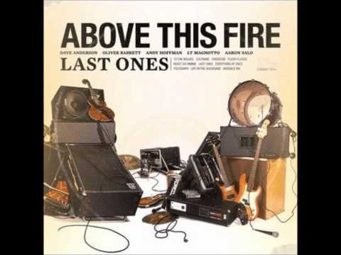 Above This Fire - When Screams Go Silent