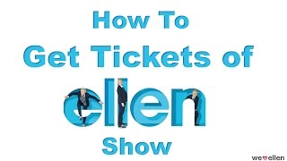 How to Get Tickets of The Ellen DeGeneres Show