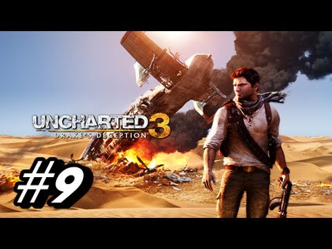 Let's Play Uncharted 3 Drake's Deception - Walkthrough Part 9
