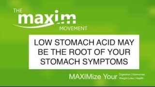 Low Stomach Acid May Be The Root Of Your Stomach Symptoms (GERD)