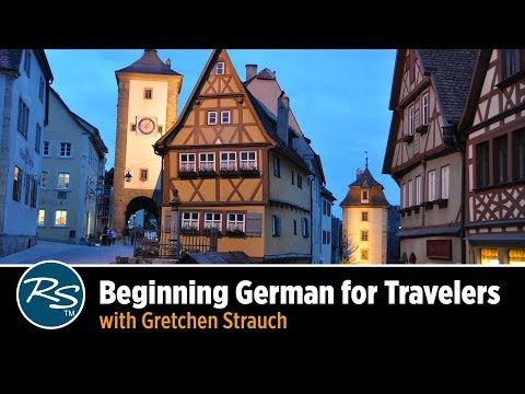 Beginning German for Travelers with Gretchen Strauch | Rick Steves Travel Talks