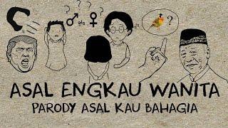 Download video PARODY ASAL ENGKAU WANITA (ARMADA) PARODY ASAL KAU BAHAGIA)